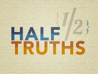 mainslide-half-truths